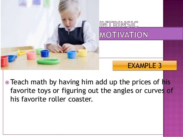which of the following is an example of intrinsic motivation